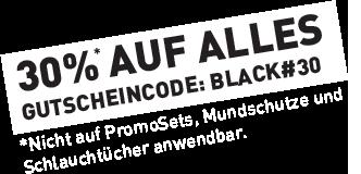 30%* auf ALLES - Gutscheincode: BLACK#30 - *Nicht auf bereits reduzierte Artikel, Mundschutz und Schlauchtücher anwendbar.
